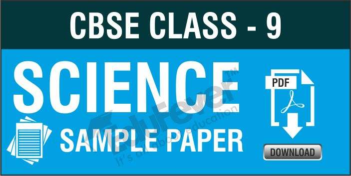 CBSE Class 9 Science Sample Papers