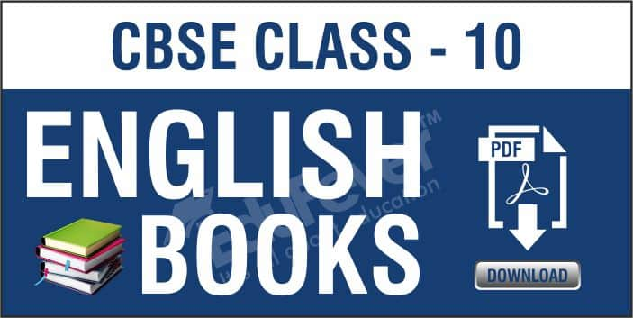 Class 10 English NCERT Books