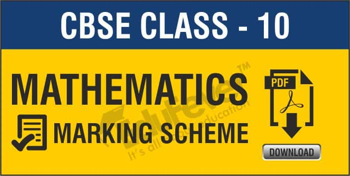 Class 10 Mathematics Marking Scheme