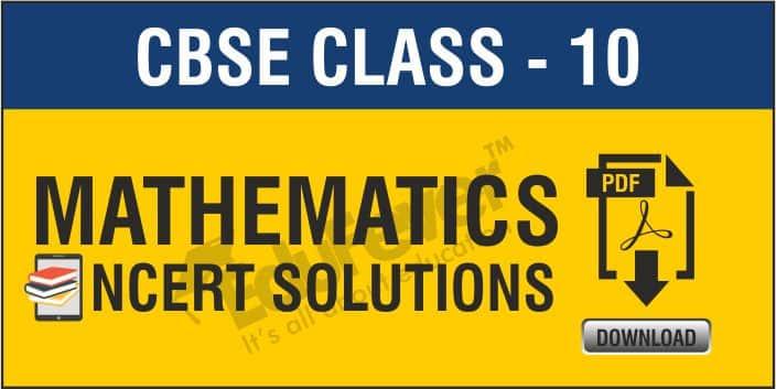 Class 10 Mathematics NCERT Solution