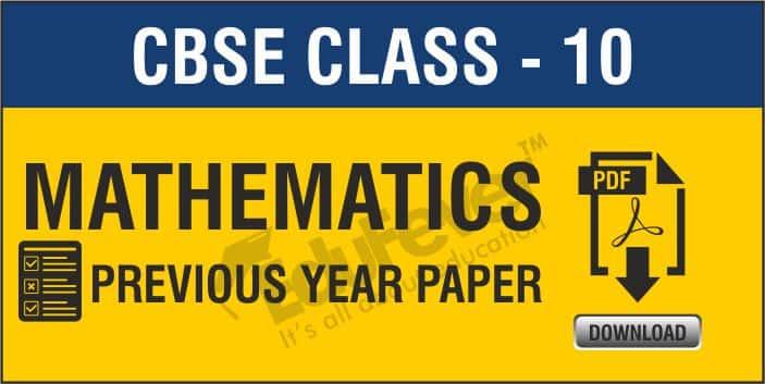 Class 10 Maths Previous Year Paper