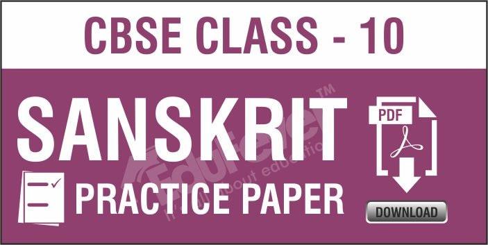 Class 10 Sanskrit Practice Papers