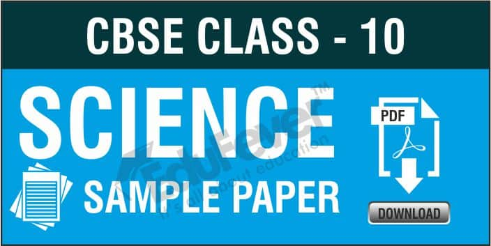 Class 10 Science Sample Paper