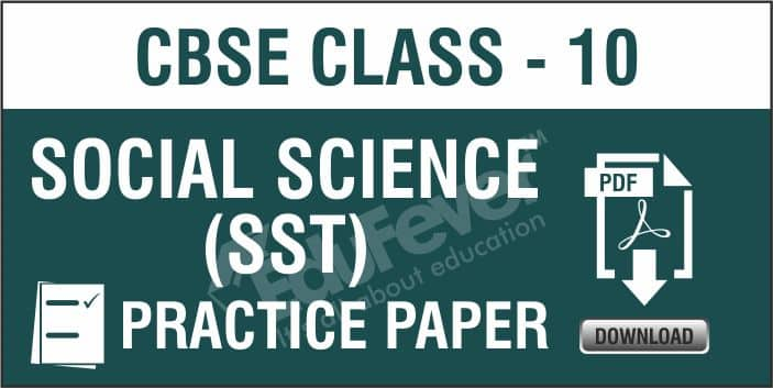 Class 10 Social Science Practice Papers