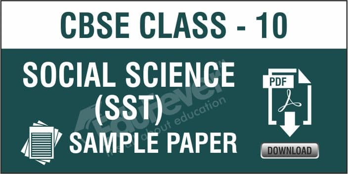Class 10 Social Science Sample Papers