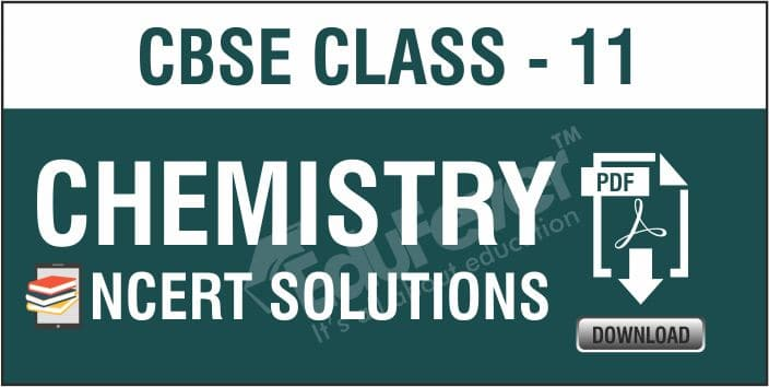 Class 11 Chemistry NCERT Solutions