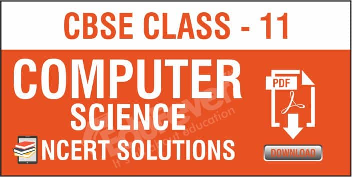 Class 11 Computer Science NCERT Solutions