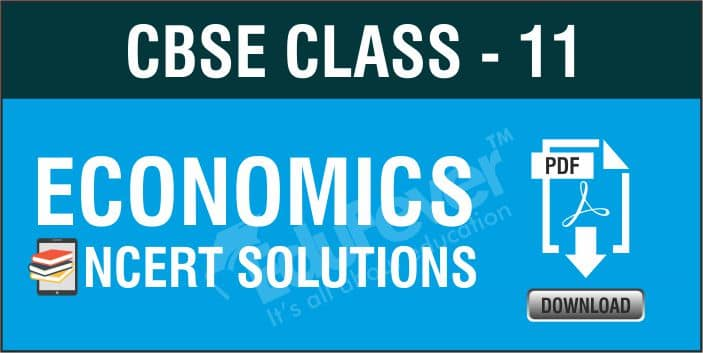 Class 11 Economics NCERT Solutions