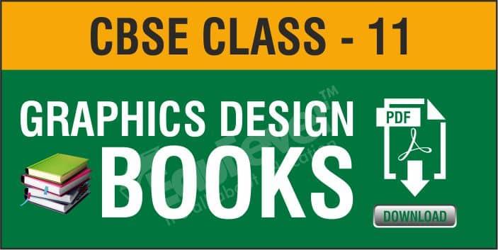 Class 11 Graphics Design NCERT Books