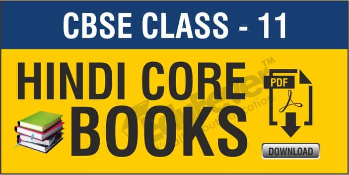 Class 11 Hindi Core NCERT Books