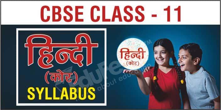 Class 11 Hindi Core Syllabus