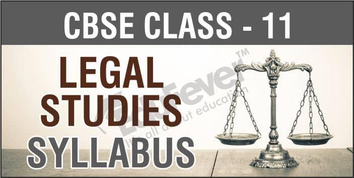 Class 11 Legal Studies Syllabus