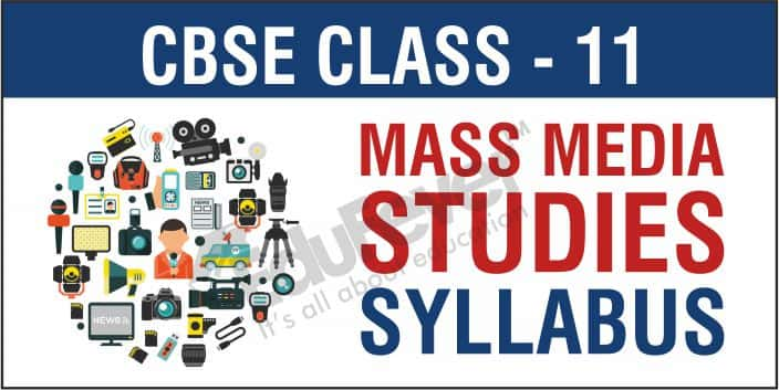 Class 11 Mass Media Studies Syllabus