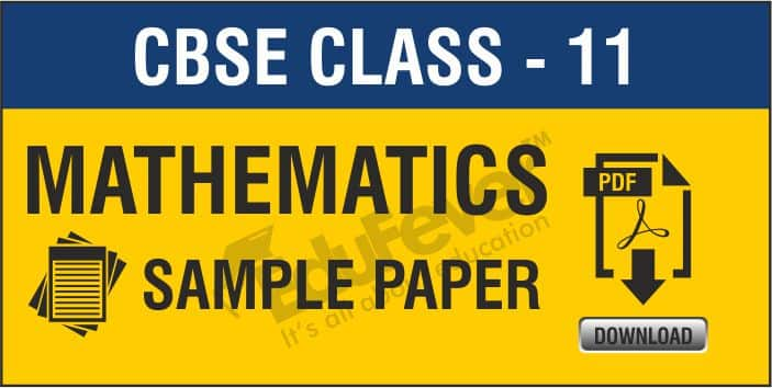 Class 11 Mathematics Sample Papers