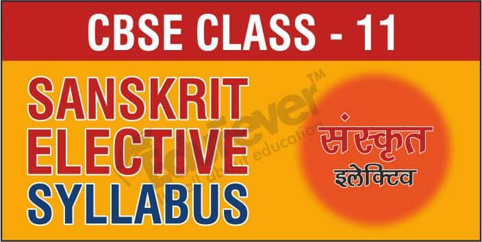 Class 11 Sanskrit Elective Syllabus