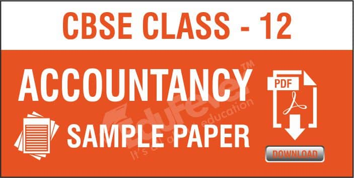 Class 12 Accountancy Sample Papers