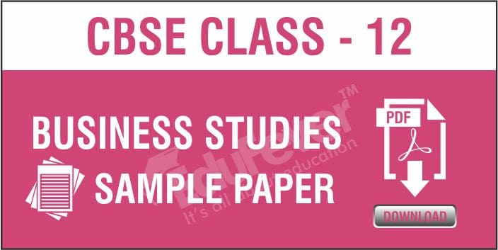 Class 12 Business Studies Sample Papers