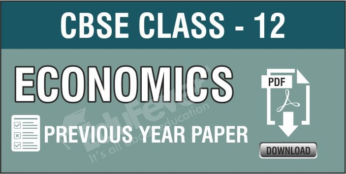 Class 12 Economics Previous Year Papers