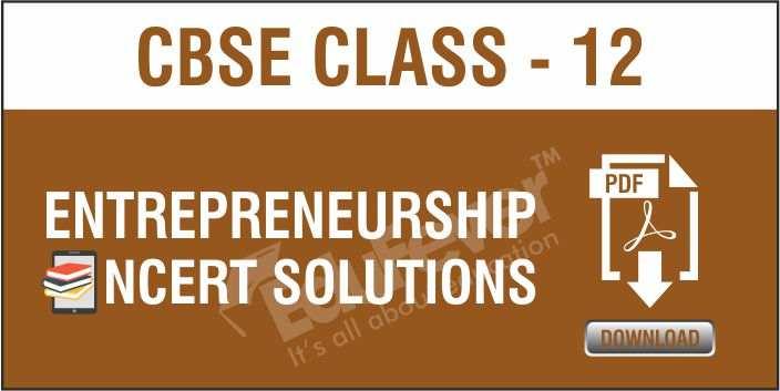 Class 12 Entrepreneurship NCERT Solutions