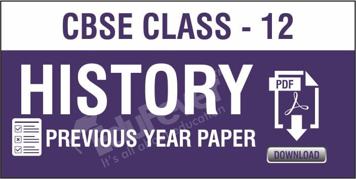 Class 12 History Previous Year Papers
