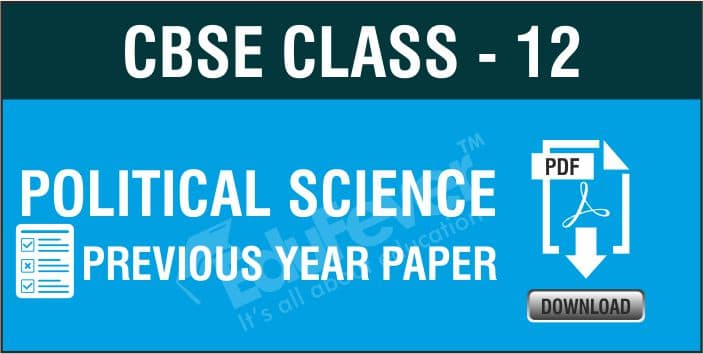 Class 12 Political Science Previous Year Papers