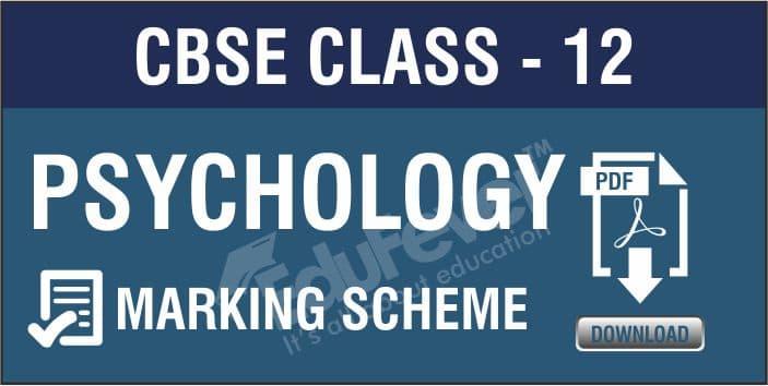 Class 12 Psychology Marking Scheme