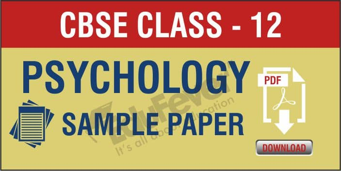 Class 12 Psychology Sample Papers