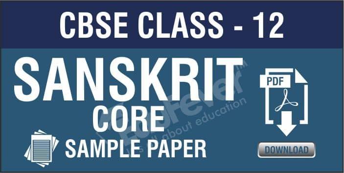 Class 12 Sanskrit Core Sample Papers