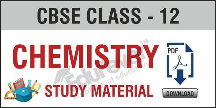 Class 12th Chemistry Study Material