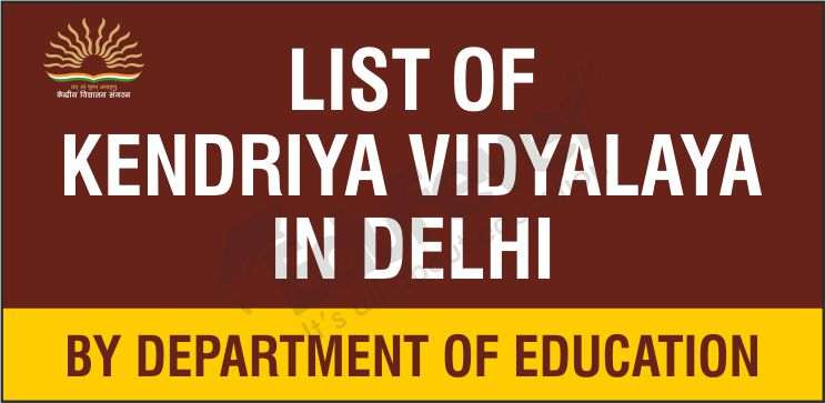 List of Kendriya Vidyalaya in Delhi by Department of Education