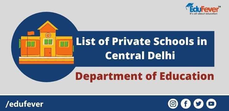 List of Private Schools in Central Delhi