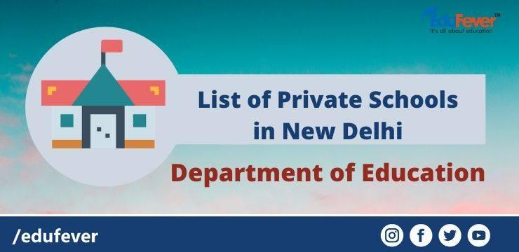 List of Private Schools in New Delhi