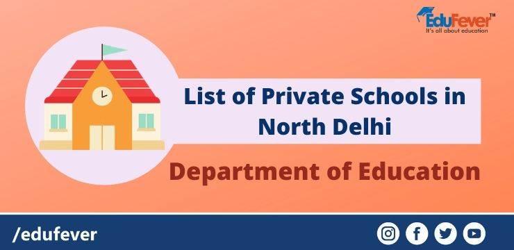 List of Private Schools in North Delhi