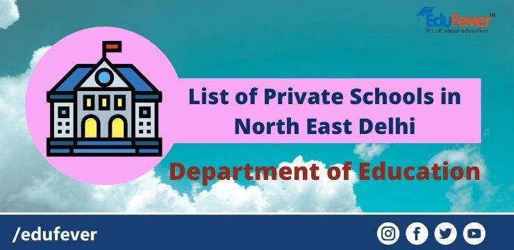 List of Private Schools in North East Delhi