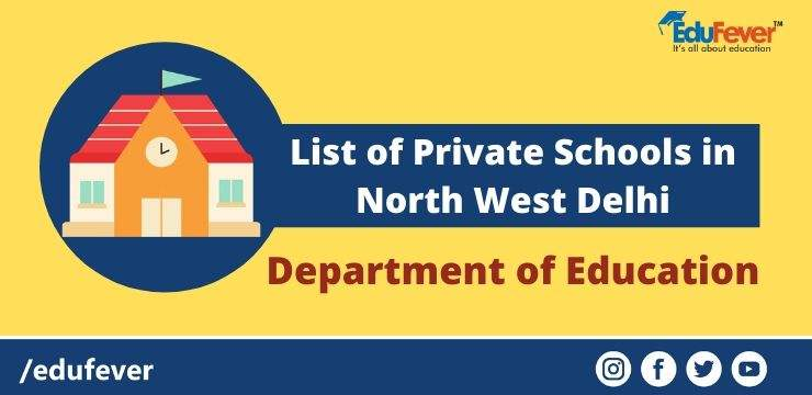 List of Private Schools in North West Delhi