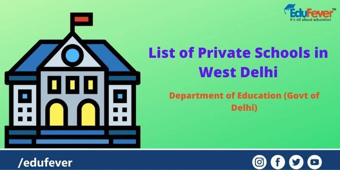 List of Private Schools in West Delhi