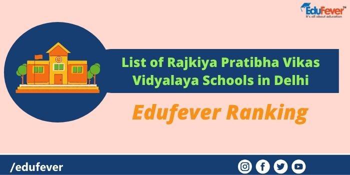 List of Rajkiya Pratibha Vikas Vidyalaya Schools in Delhi