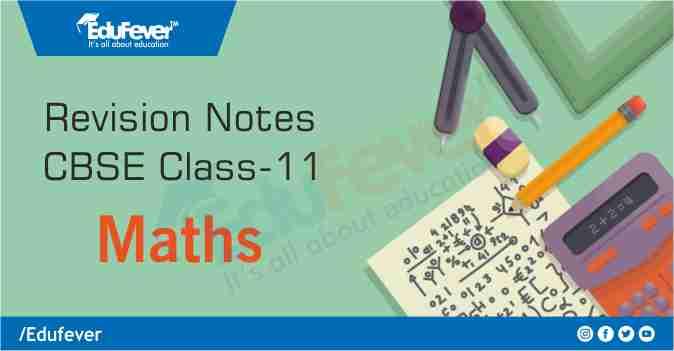 CBSE Class 11 Maths Revision Notes