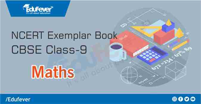 CBSE Class 9 Maths Exemplar Book & Solutions