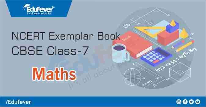 CBSE Class 7 Maths Exemplar Book and Solutions