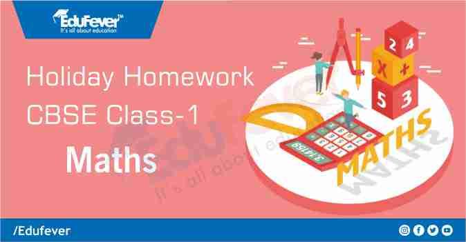 CBSE Class 1 Maths Holiday Homework