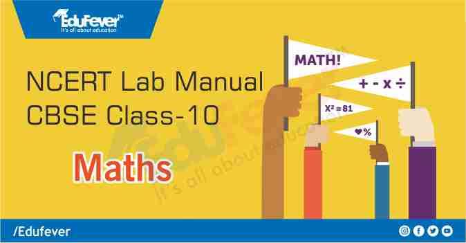 CBSE Class 10 Maths Science Lab Manual