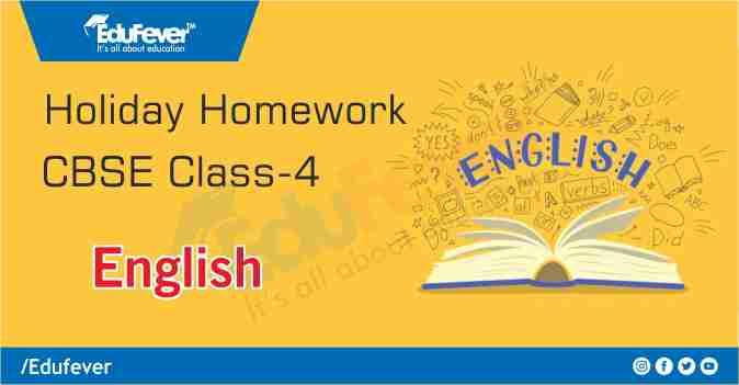 CBSE Class 4 English Holiday Homework
