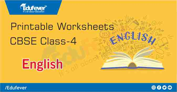 CBSE Class 4 English Printable Worksheet