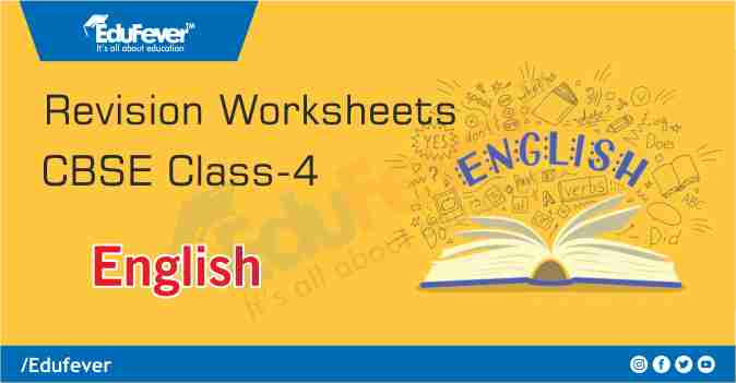 CBSE Class 4 English Revision Worksheet