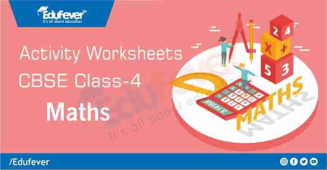 CBSE Class 4 Maths Activity Worksheet
