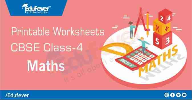 CBSE Class 4 Maths Printable Worksheet