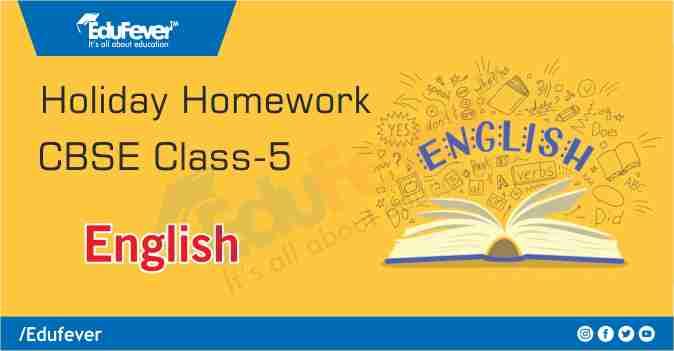 CBSE Class 5 English Holiday Homework