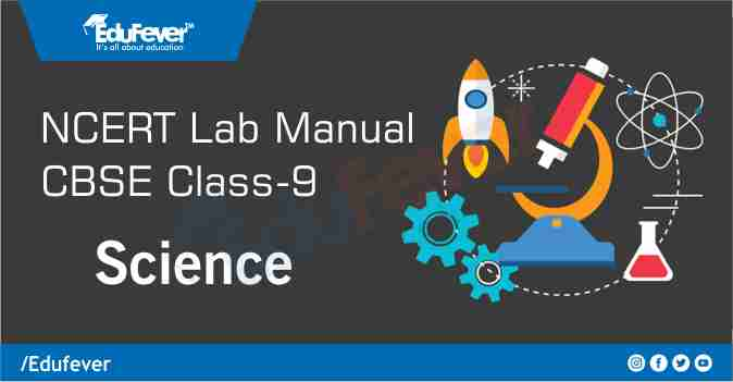 CBSE Class 9 Science Lab Manual