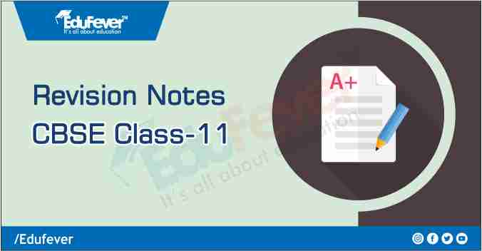 Class 11 Revision Notes